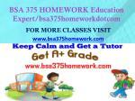 bsa 375 homework education expert bsa375homeworkdotcom1