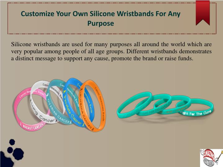 customize your own silicone wristbands for any purpose n.