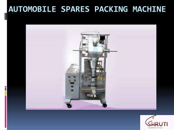 automobile spares packing machine n.