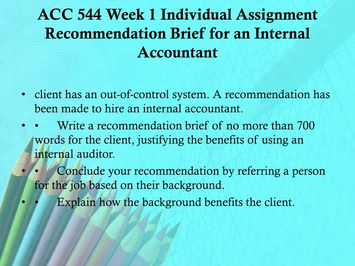 Acc 544 week 1 individual assignment recommendation brief for an internal accountant
