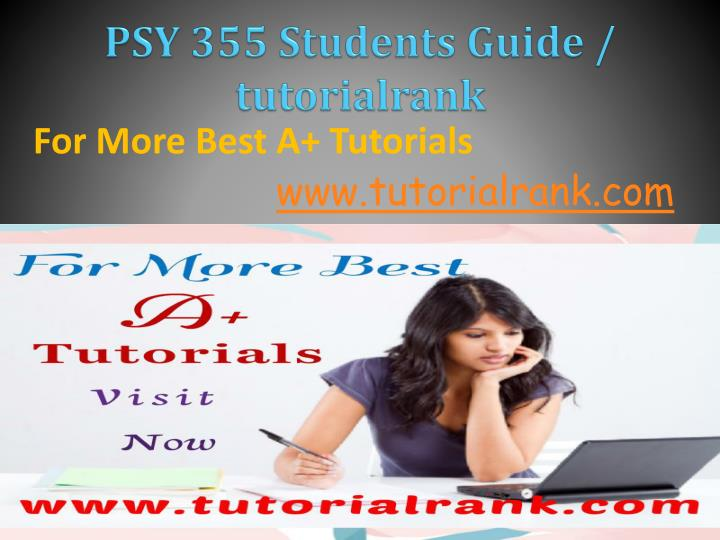Psy 355 students guide tutorialrank
