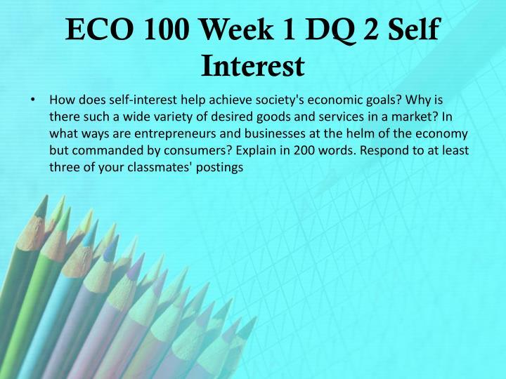 ECO 100 Week 1 DQ 2 Self Interest