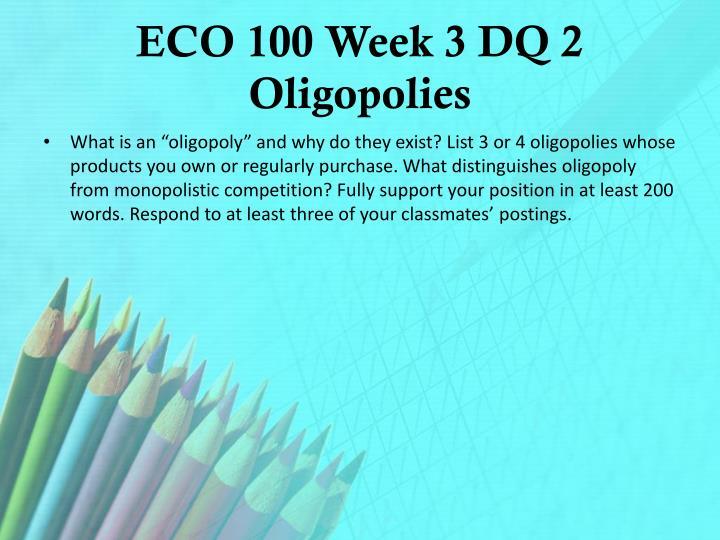 ECO 100 Week 3 DQ 2 Oligopolies