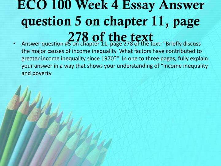 ECO 100 Week 4 Essay Answer question 5 on chapter 11, page 278 of the text