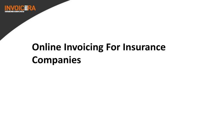 Online Invoicing For Insurance Companies