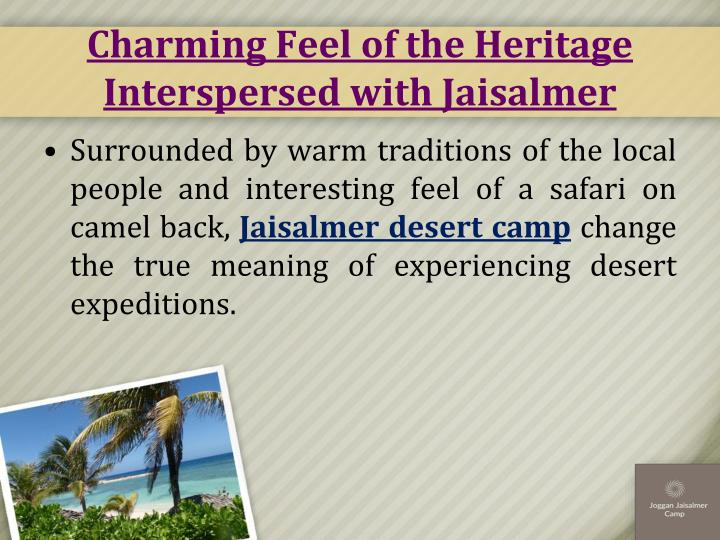 Charming Feel of the Heritage Interspersed with Jaisalmer