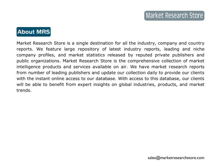 Market Research Store is a single destination for all the industry, company and country