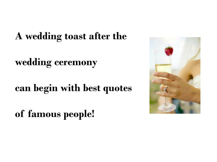 A wedding toast after the