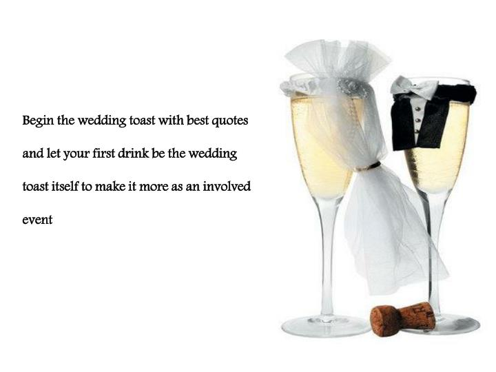 Begin the wedding toast with best quotes