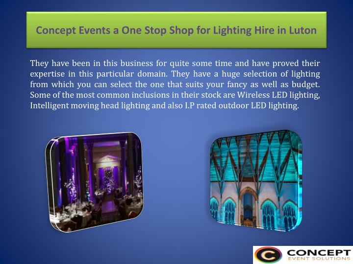Concept events a one stop shop for lighting hire in luton1
