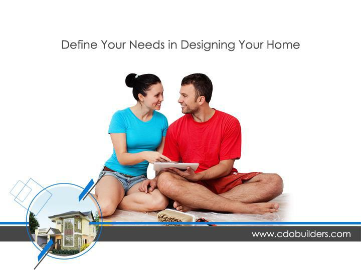 Define Your Needs in Designing Your Home