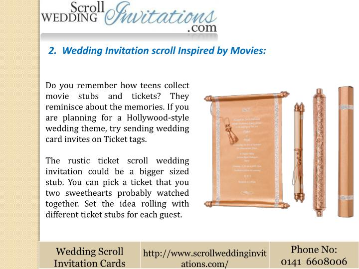 2.  Wedding Invitation scroll Inspired by Movies: