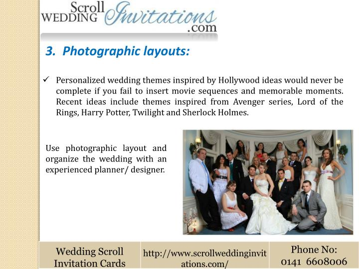 3.  Photographic layouts: