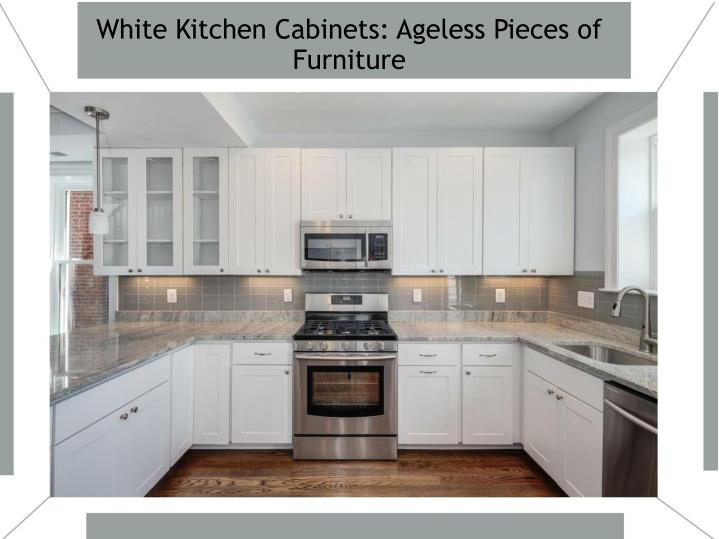 white kitchen cabinets ageless pieces of furniture n.