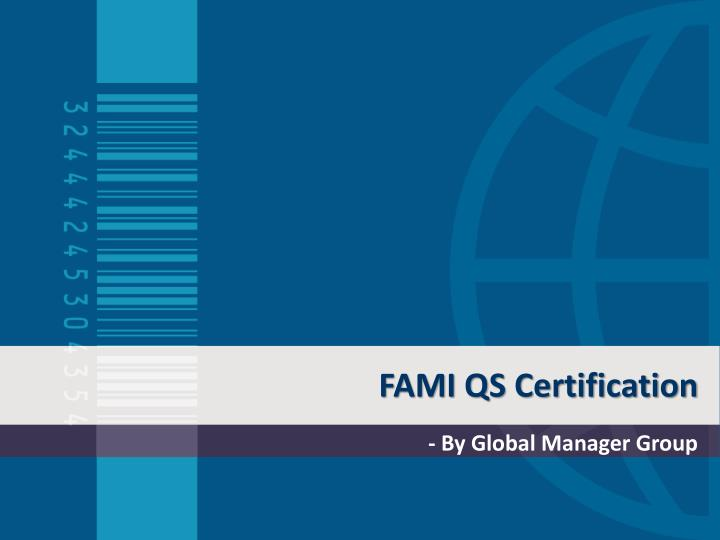 Fami qs certification