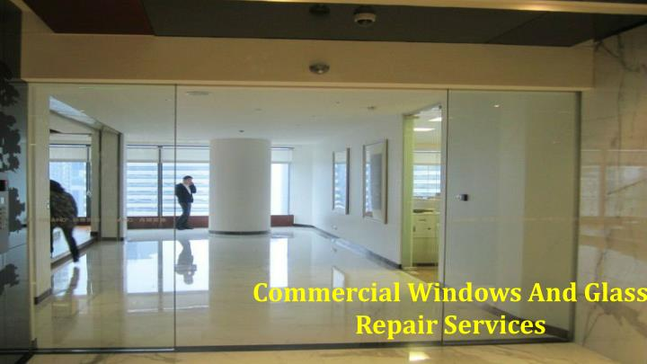 Commercial Windows And Glass