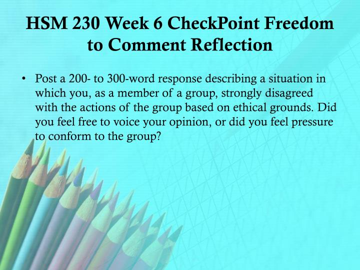hsm 230 week 4 checkpoint wisdom and action scenario Hsm 230 week 1 checkpoint legal considerations to purchase this material click below link.