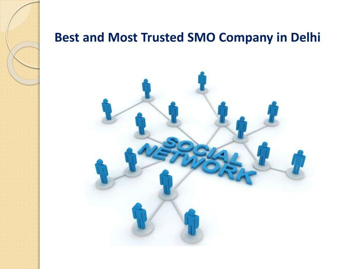 Best and Most Trusted SMO Company in Delhi