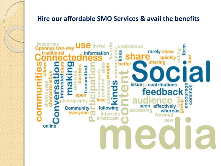 Hire our affordable SMO Services & avail the benefits