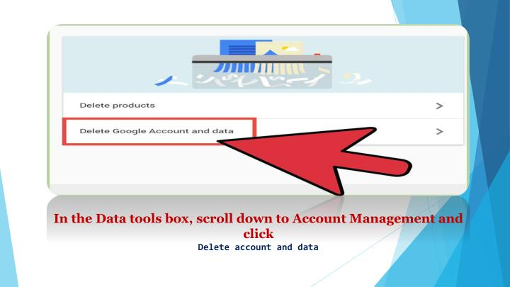 In the Data tools box, scroll down to Account Management and click