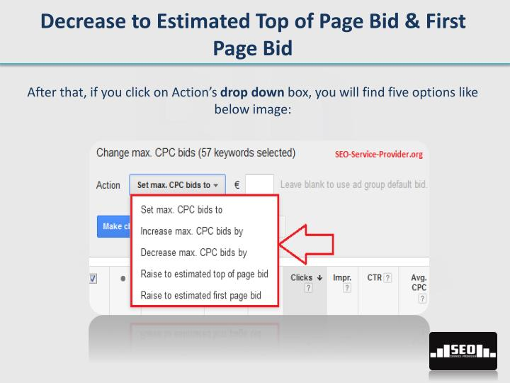 Decrease to Estimated Top of Page Bid & First