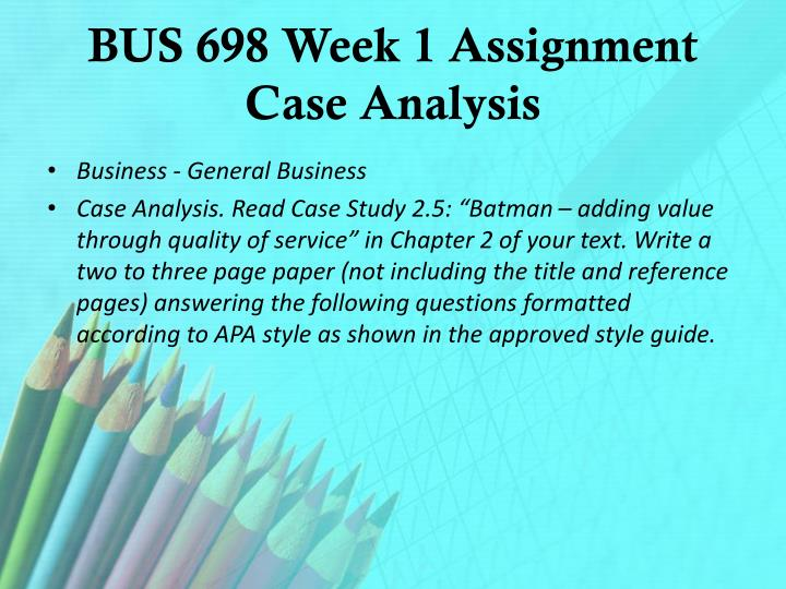 bus 698 week 2 assignment global Bus698 entire course $3000 (no reviews yet) ashford bus 698 week 2 assignment global strategydocx ashford bus 698 week 2 dq 1 value chaindocx.