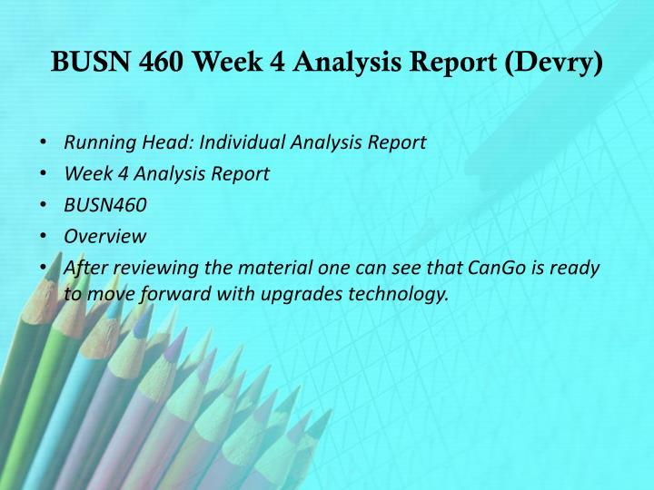 BUSN 460 Week 4 Analysis Report (