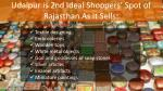 udaipur is 2nd ideal shoppers spot of rajasthan as it sells