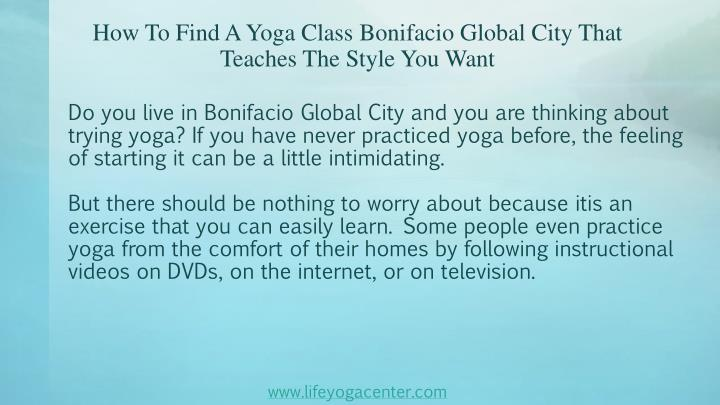 How to find a yoga class bonifacio global city that teaches the style you want1
