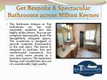 get bespoke spectacular bathrooms across milton keynes3