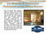 get bespoke spectacular bathrooms across milton keynes4