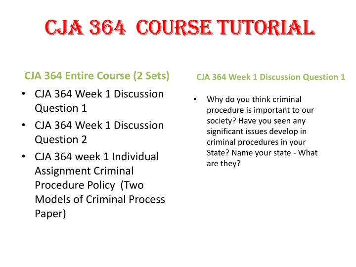 cja 364 entire course