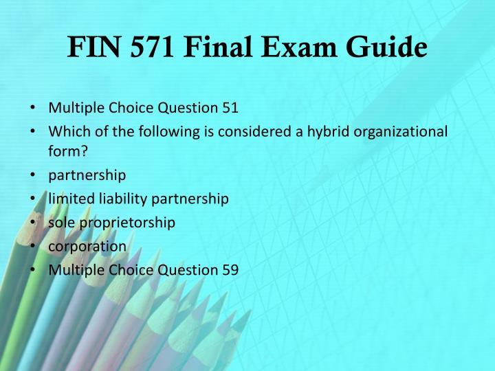 Fin 571 final exam guide