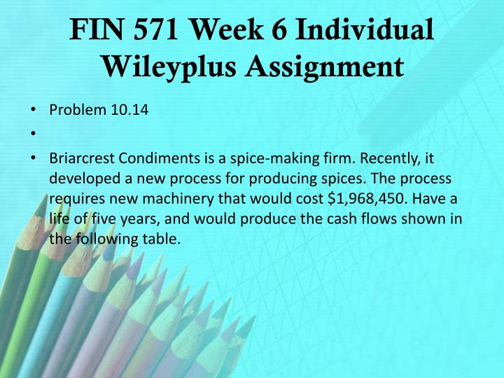 FIN 571 Week 6 Individual