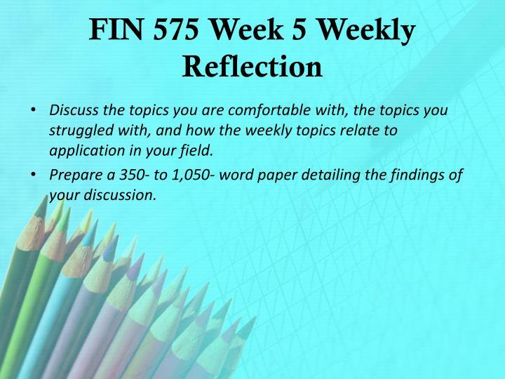 FIN 575 Week 5 Weekly Reflection