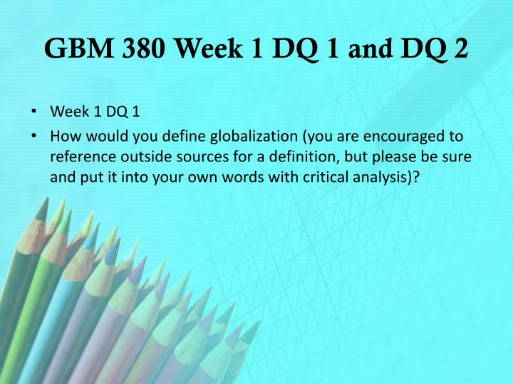 Gbm 380 week 1 dq 1 and dq 2
