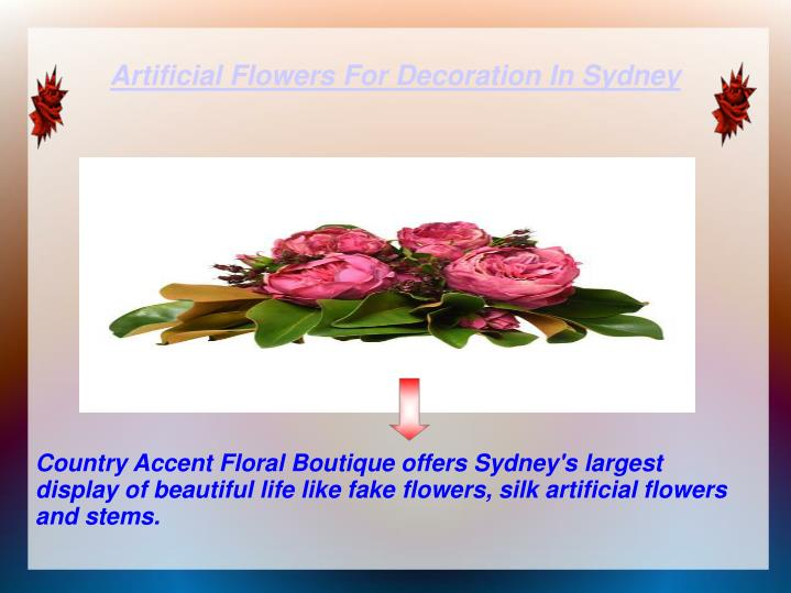 Artificial flowers for decoration in sydney
