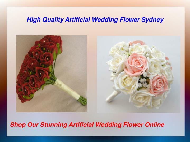 High quality artificial wedding flower sydney