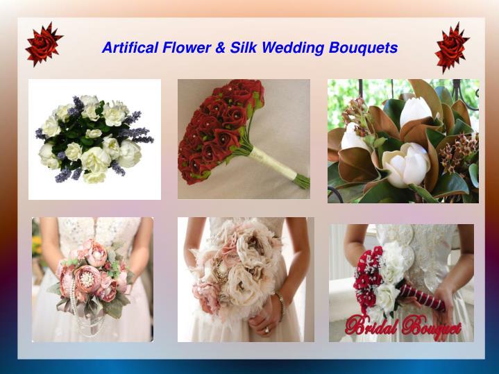 Artifical Flower & Silk Wedding Bouquets