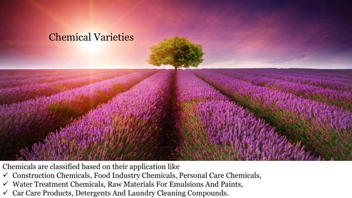 Chemical Varieties