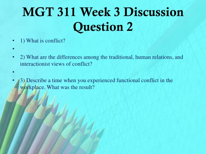 MGT 311 Week 3 Discussion Question 2