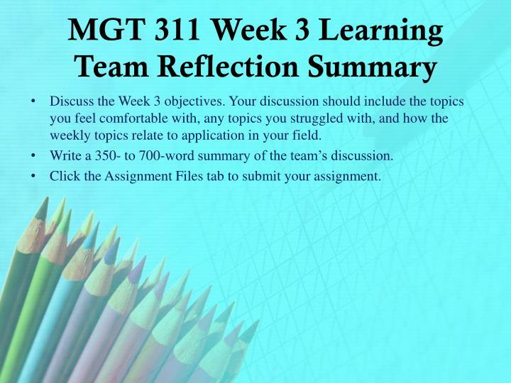 MGT 311 Week 3 Learning Team Reflection Summary