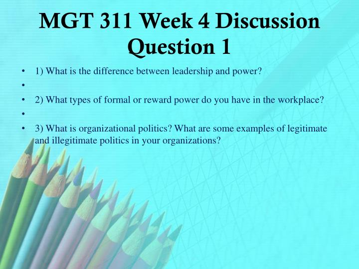 MGT 311 Week 4 Discussion Question 1