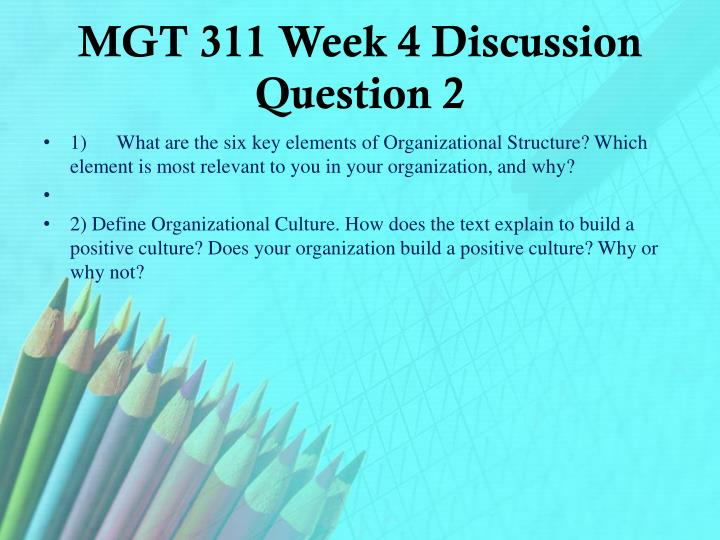 MGT 311 Week 4 Discussion Question 2