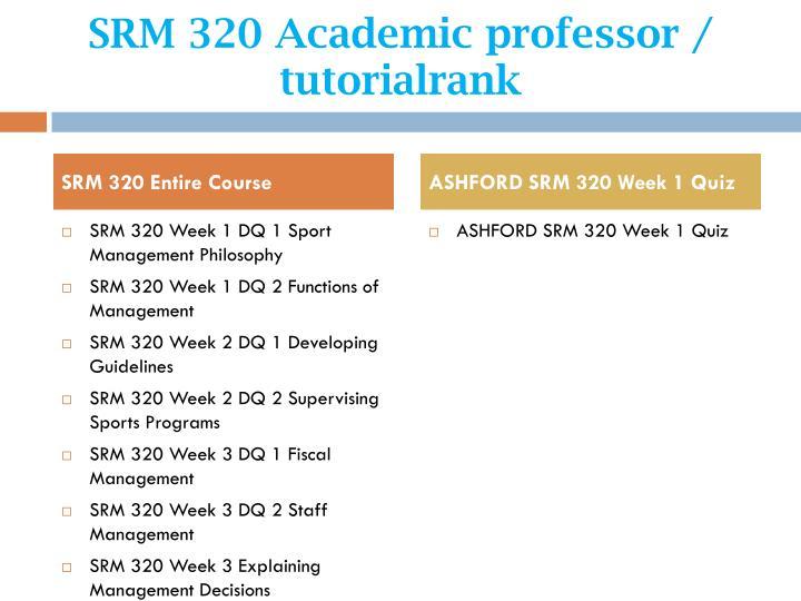Srm 320 academic professor tutorialrank1