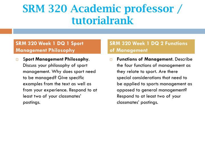 Srm 320 academic professor tutorialrank2