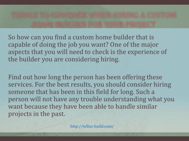 Things to consider when hiring a custom home builder for your project2
