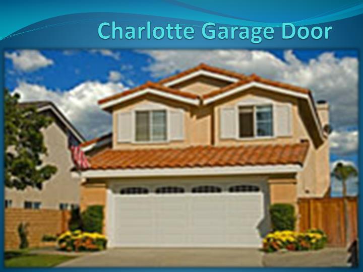 Ppt garage door opener charlotte powerpoint presentation for Charlotte garage door repair
