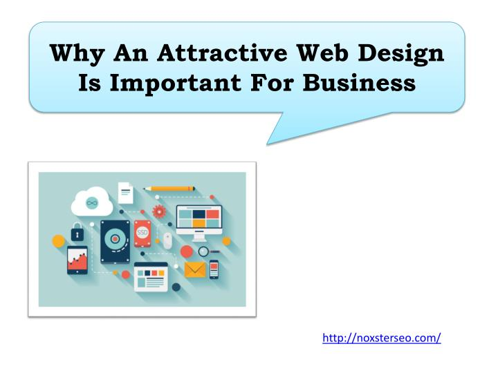 Why an attractive web design is important for business