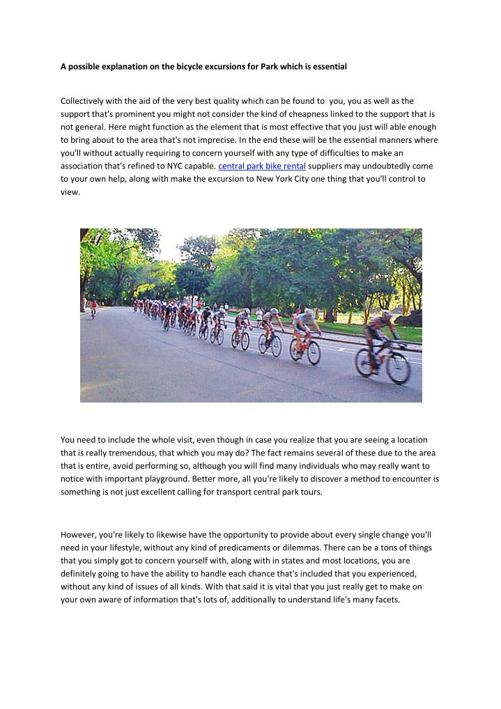 A possible explanation on the bicycle excursions for Park which is essential